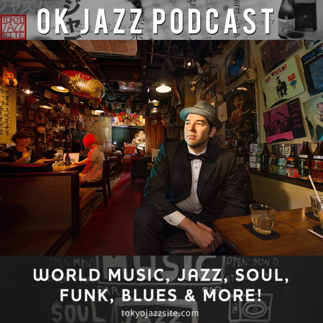 OK Jazz Podcast #88 - Best New Albums of 2018 MIX - Tokyo